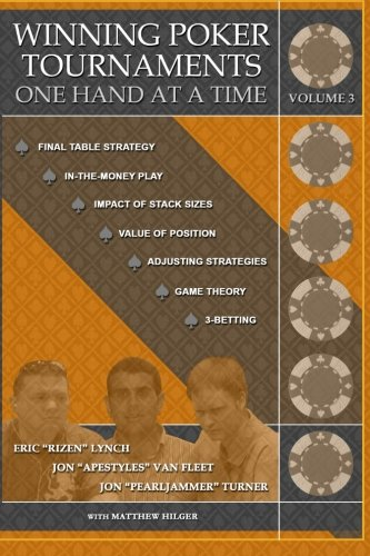 Winning Poker Tournaments One Hand at a: Turner, Jon 'Pearljammer';