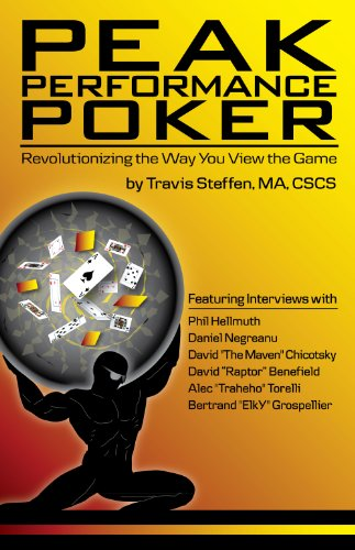 9780984143481: Peak Performance Poker: Revolutionizing the Way You View the Game