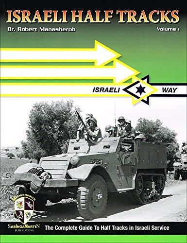 9780984143740: Israeli Half Tracks. Volume 1