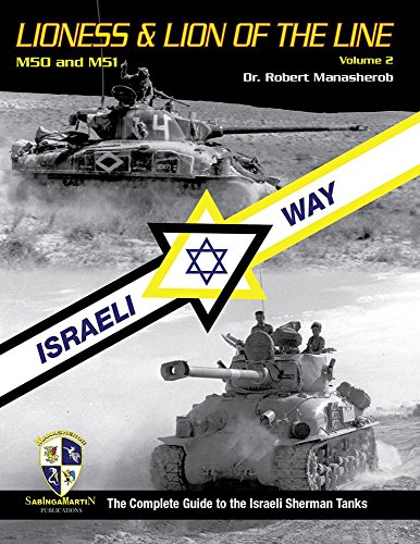 9780984143764: Lioness & Lion of the Lion, Vol. 2 - M50 and M51 - Israeli Way