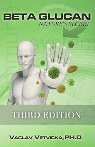 9780984144525: Beta Glucan: Nature's Secret, Third Edition
