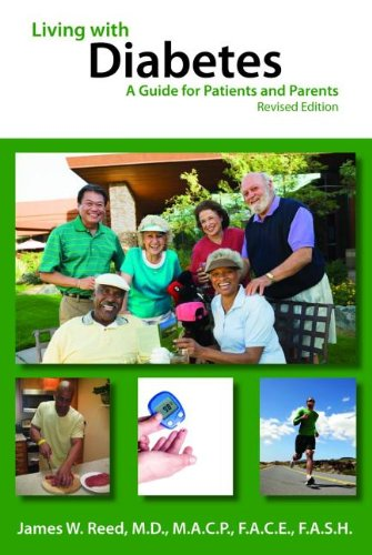 Living with Diabetes : A Guide for: James W. Reed;