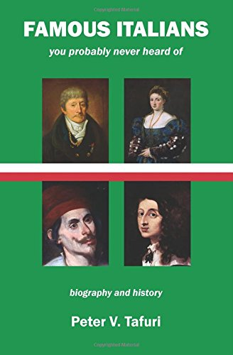 9780984146024: Famous Italians you probably never heard of: biography and history