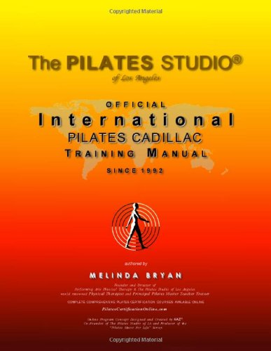 9780984149261: Pilates CADILLAC Training Manual (Official International Training Manual