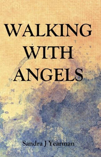 9780984150656: Walking With Angels