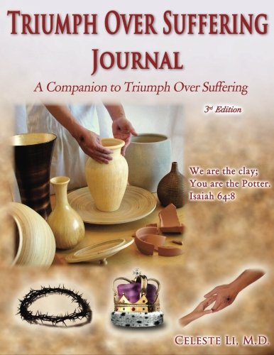 9780984151578: Triumph Over Suffering Journal: A Companion To Triumph Over Suffering, 3rd Edition