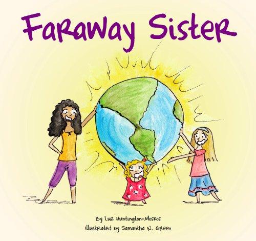 Faraway Sister: Luz Huntington-Moskos