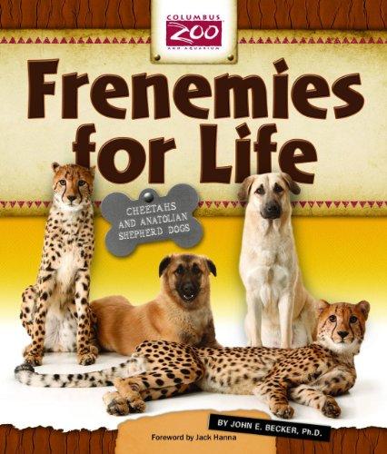 9780984155415: Frenemies for Life: Cheetahs and Anatolian Shepherd Dogs