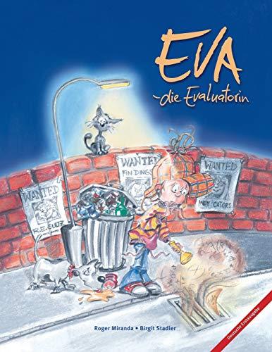 9780984158812: Eva die Evaluatorin