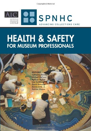 9780984160495: Health and Safety for Museum Professionals