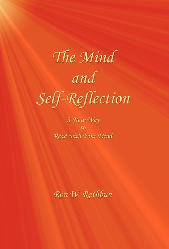 9780984160815: The Mind and Self-Reflection: A New Way to Read with Your Mind