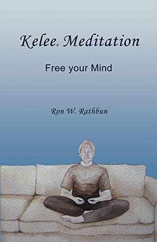 9780984160839: Kelee Meditation: Free your Mind