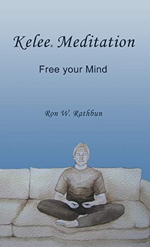 9780984160884: Kelee Meditation: Free Your Mind