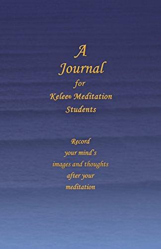 9780984160891: A Journal for Kelee® Meditation Students