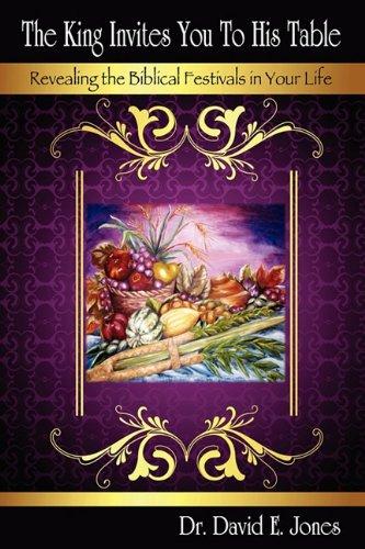 The King Invites You to His Table: Jones, David E.