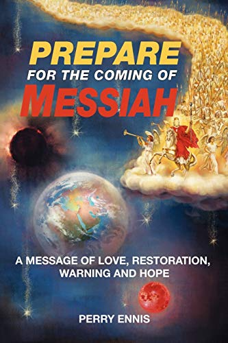 9780984168057: Prepare for the Coming of Messiah