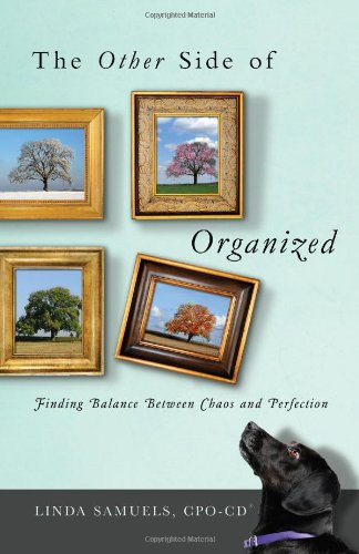 9780984169900: The Other Side of Organized