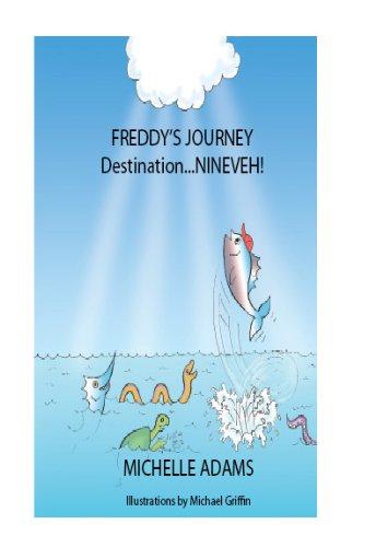 9780984172139: Freddy's Journey Destination...Nineveh! (with audio CD)