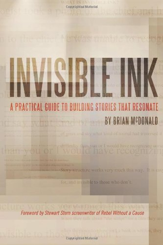 9780984178629: Invisible Ink: A Practical Guide to Building Stories that Resonate