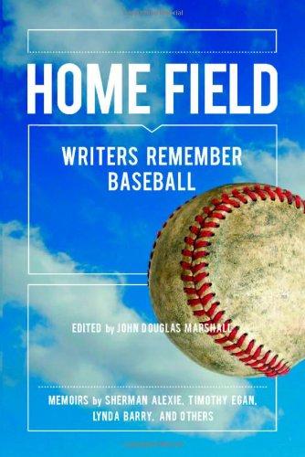 9780984178667: Home Field: Writers Remember Baseball