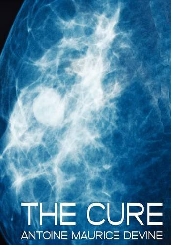 The Cure: Antoine Maurice Devine