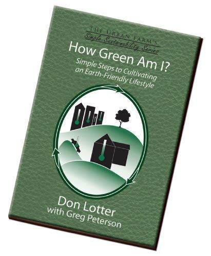 9780984178827: How Green Am I? Simple Steps to Cultivating an Earth-Friendly Lifestyle (The Urban Farm's Simple Sus