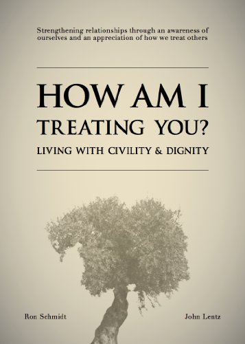 9780984178902: How Am I Treating You? Living with Civility & Dignity