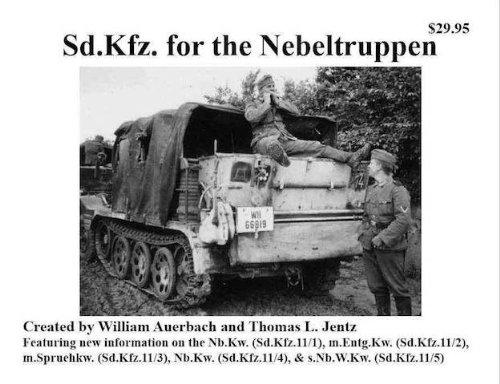 9780984182008: Sd.Kfz. for the Nebeltruppen