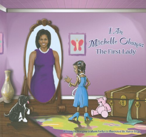 I Am Michelle Obama (inscribed by the: Margina Graham
