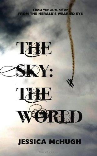 The Sky: The World: Jessica McHugh