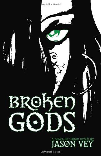 Broken Gods: Jason Vey