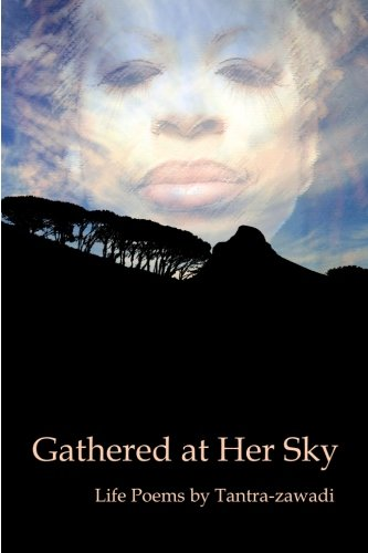 9780984184460: Gathered at Her Sky: Life Poems