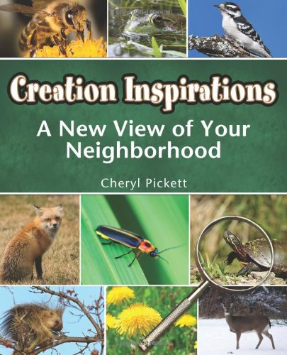 9780984185511: Creation Inspirations: A New View of Your Neighborhood