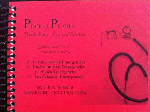 9780984186877: Pocket Pearls (Book Four) 2nd Edition: Quick Facts for Emergency Nurses