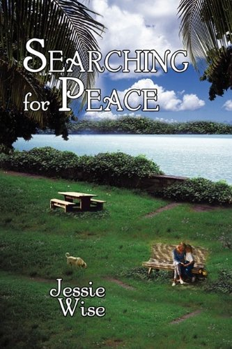 Searching for Peace (0984187014) by Jessie Wise