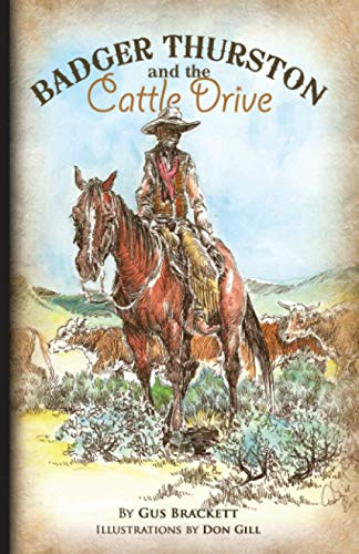 9780984187607: Badger Thurston and the Cattle Drive