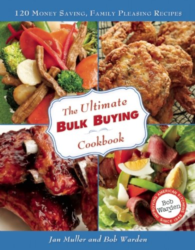 The Ultimate Bulk Buying Cookbook (0984188746) by Jan Muller; Bob Warden