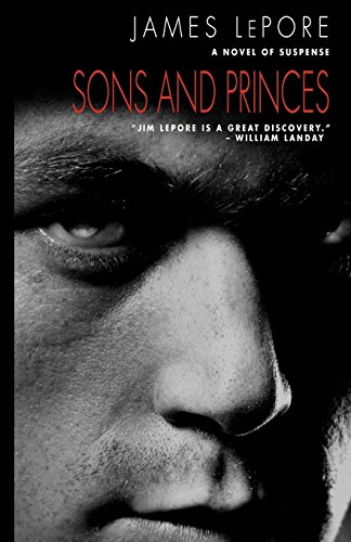 9780984190522: Sons and Princes: The Invictus Cycle Book 3