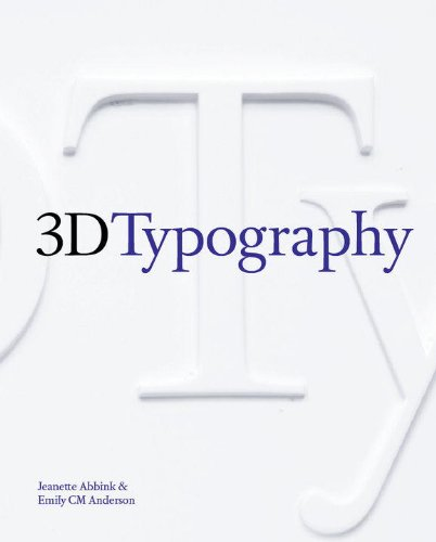 3D Typography.: Jeanette Abbink & Emily CM Anderson