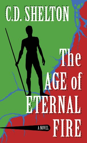 9780984191000: The Age of Eternal Fire