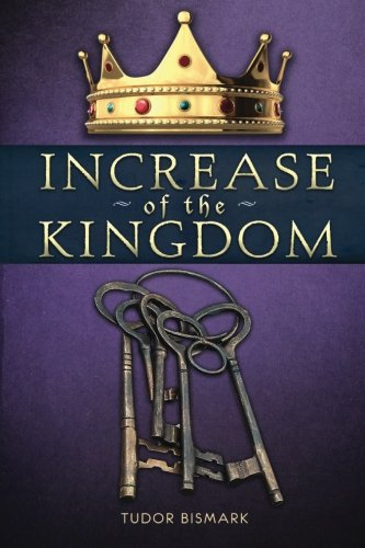 9780984194032: Increase of the Kingdom (The Kingdom Series) (Volume 3)