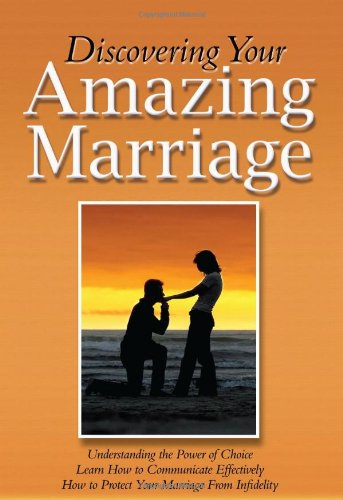 9780984196531: Discovering Your Amazing Marriage