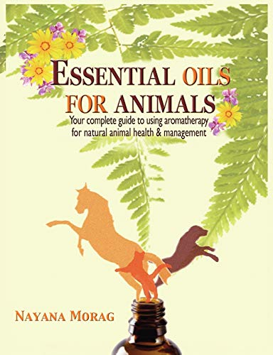9780984198252: Essential Oils for Animals