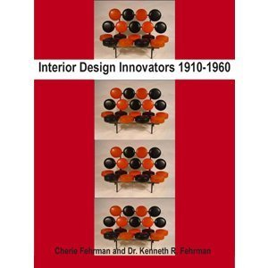 9780984200108: Interior Design Innovators 1910-1960