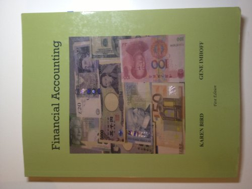 FINANCIAL ACCOUNTING - VOLUME 1: KAREN BIRD &