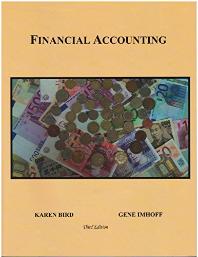 Financial Accounting Third Edition: Karen Bird &