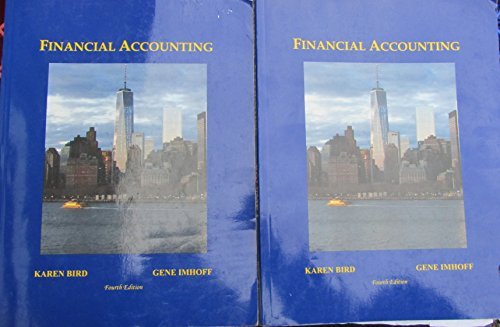 Financial Accounting Fourth Edition: Imhoff, Karen Bird
