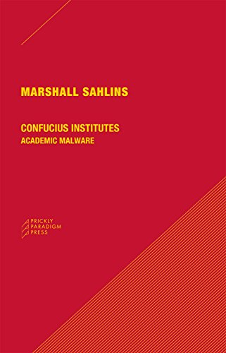 9780984201082: Confucius Institutes: Academic Malware