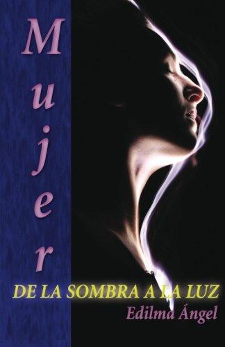 Mujer de La Sombra a la Luz: Edilma Angel