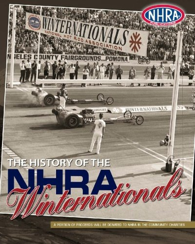 The History of the Nhra Winternationals (Paperback): Nhra Publications
